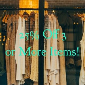 Automatic 25% Off Only 3 or More Items!